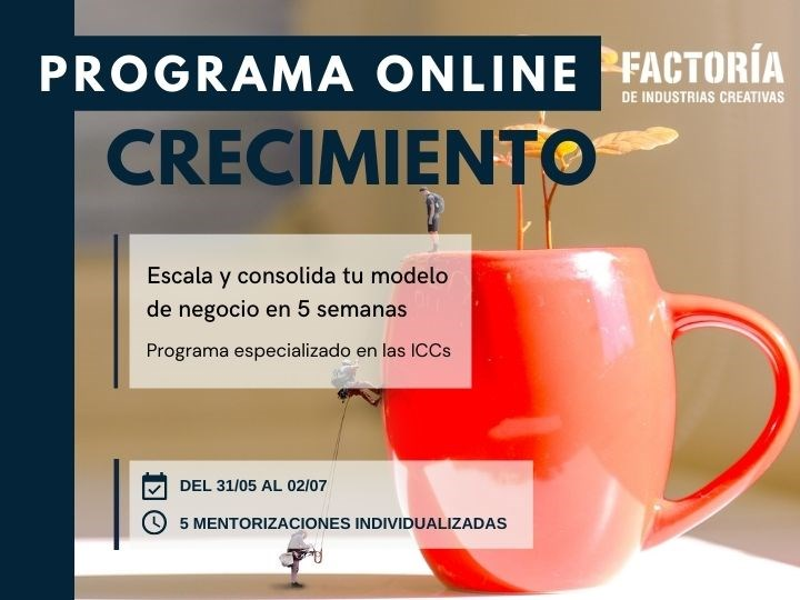 Programa de Crecimiento. Factoría de Industrias Creativas
