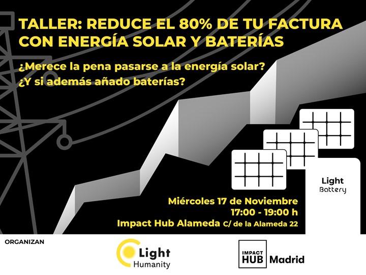 Reduce el 80% de tu factura con Energía Solar y Baterías